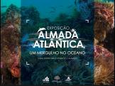 Almada Atlantica / até março 2018